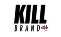 Kill Brand promo codes